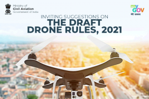 Inviting Suggestions on the Draft Drone Rules 2021